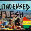 Condensed Flesh Issue 6 (La Paz).