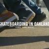 Skateboarding in Oakland – Town Park Story.