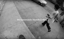 Documentando Skateboarding / Guatemala.