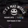 Madars Apse – De Panamá al Tibet | It's A Mad World.