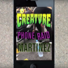 "Creature's ""Phone Raid"" with Milton Martinez"