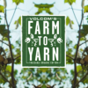 Farm To Yarn – Agricultura Ecológica y Consciencia Ambiental.