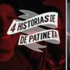 Primer Relato – 4 Historias de Patineta / Tony Sosa.