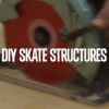 DIY Skate Structures – Converse CONS Project.