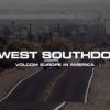 Volcom presenta BigWest SouthDown / un video del equipo europeo.