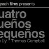 CUATRO SUEÑOS PEQUEÑOS – MAKING OF