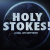 Holy Stokes! a Real Life Happening – Premiere Mundial.