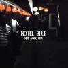 Hotel Blue.