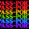 PASS~PORT – GOOD~BYE VX