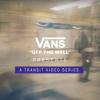 Vans APAC Transit Series: Satellites.