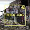 FIELD LOG – FRED'S FINAL DAZE