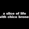 Crailtap's Slice of Life with Chico Brenes