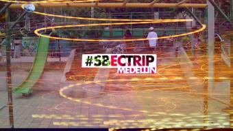 SBECTRIP por Medellín, Colombia.