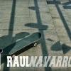 M N C SKATEBOARDS | RAUL NAVARRO