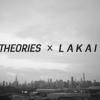 Lakai x Theories.